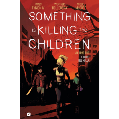 Something is Killing the Children 003