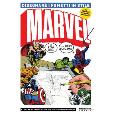 Disegnare i fumetti in stile Marvel Nuova Edizione