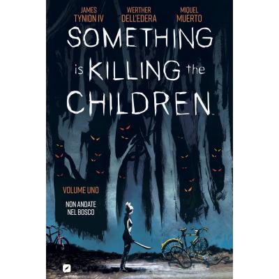 Something is Killing the Children 001