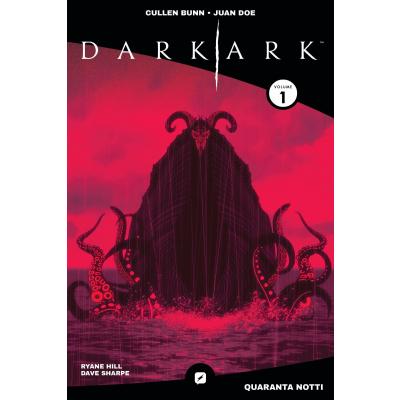 Dark Ark 001 - Quaranta Notti