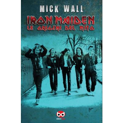 Iron Maiden - le origini del mito.