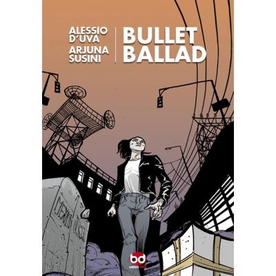 Bullet Ballad