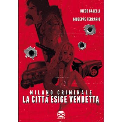 Milano Criminale - La città esige vendetta