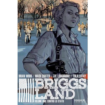 Briggs Land 001 - Contro lo Stato