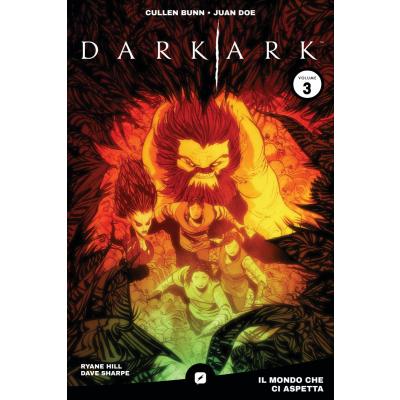 Dark Ark 003 - Il mondo che ci aspetta