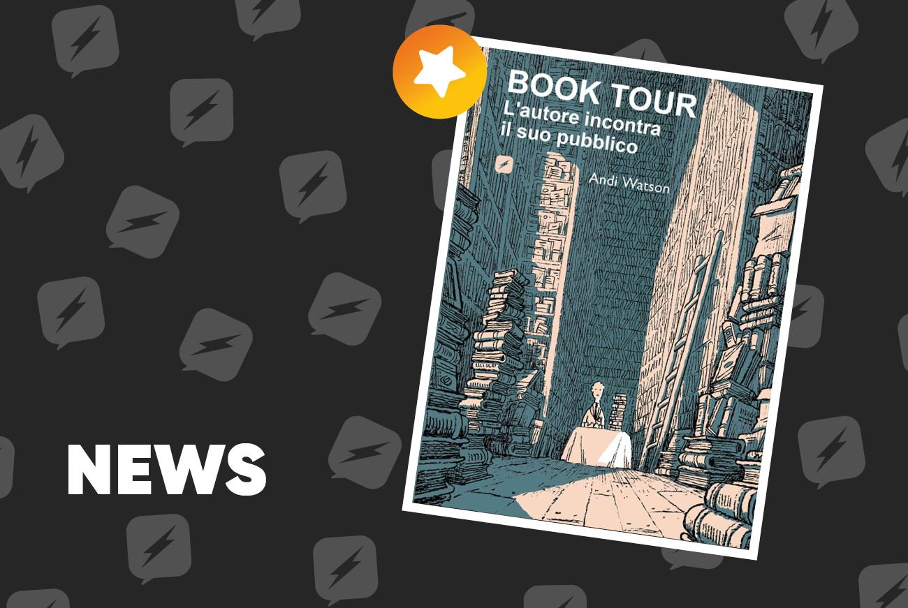 Edizioni BD presenta: Book Tour – L'autore incontra il suo pubblico la nuova graphic novel di Andi Watson
